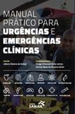 Manual Pratico P/ Urgencias E Emergencias Clinicas / Araujo - Ed sanar