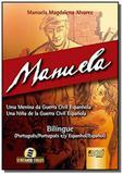 Manuela - uma menina da guerra civil espanhola - u - Jurua