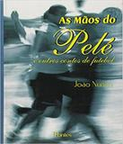 Maos Do Pele, As - Pontes