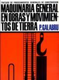Maquinaria General En Obras Y Movimientos de Tierra-Vol.1 - Reverté