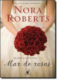 Mar de Rosas - Vol.2 - Coleção Quarteto de Noivas - Arqueiro - sextante