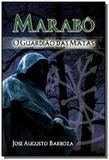 Marabo-guardiao das matas,o - Madras