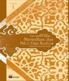 Maravilhas Das Mil E Uma Noites - Vol 01 - Ftd
