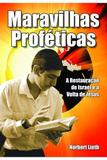 Maravilhas Proféticas - Chamada da meia-noite