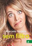 Marcela tavares sem filtro - Novas paginas (novo conceito)