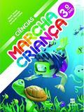Marcha Criança - Ciências - 3º Ano - Scipione