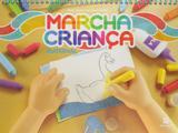 Marcha Criança - Maternal - Volume único - Scipione