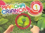 Marcha Criança - Natureza e Sociedade - Educação Infantil - Volume 1 - Scipione