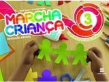 Marcha Criança - Natureza e Sociedade, V.3 - Educação Infantil - Infantil III - Scipione - didáticos