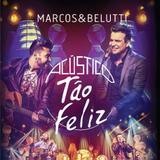 Marcos  Belutti - Acustico Tão Feliz  - CD - Som livre
