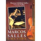 Marcos Salles - Uma Vida - Thesaurus