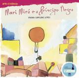 Mari Miró e o príncipe negro - Ciranda cultural