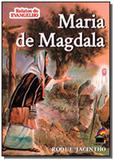 Maria de magdala - Luz no lar