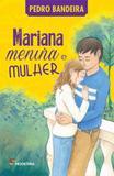 Mariana menina e mulher - Moderna