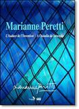 Marianne Peretti: A Ousadia da Invenção - Edicoes sesc