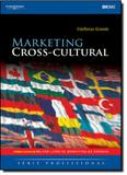 Marketing Cross-Cultural - Série Profissional - Cengage learning nacional