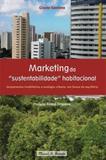 Marketing da sustentabilidade habitacional - Mauad