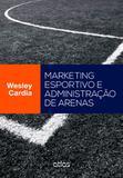 Marketing Esportivo e Administração de Arenas - Atlas