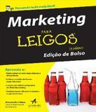 Marketing Para Leigos - Edicao De Bolso - Alta books