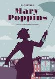 Mary Poppins: edição comentada e ilustrada (Clássicos Zahar)