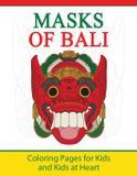 Masks of Bali - Blue ivy press, llc