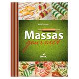 Massas gourmet - Editora senac