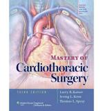 Mastery Of Cardiothoracic Surgery - Lww