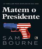 Matem O Presidente - Record