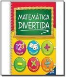 Matematica divertida - volume unico - Todolivro