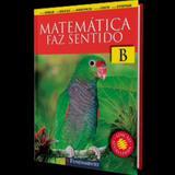 Matematica Faz Sentido - B - 2º Ano - Ensino Fundamental I - 2º Ano - Fundamento - didatic