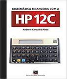 Matematica Financeira Com Hp 12c - Barros  fischer