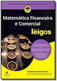 Matematica financeira e comercial para leigos - Alb - alta books