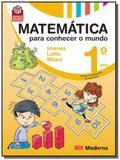 MATEMATICA PARA CONHECER O MUNDO - 1o ANO - Moderna - didaticos