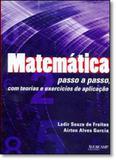 Matemática Passo a Passo com Teorias e Exercícios de Aplicação - Avercamp