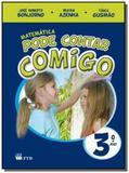 MATEMATICA PODE CONTAR COMIGO - 3o ANO CO MERC - Ftd