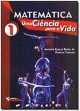 Matemática: Uma Ciência Para a Vida - Vol. 01 - Harbra