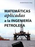 Matemáticas Aplicadas A La Ingeniería Petrolera - Reverté