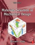 Materials selection in mechanical design - 3rd ed - But - butterworth-heinemann (elsevier)