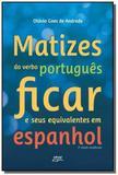 Matizes do verbo portugues ficar e seus equivalent - Eduel