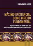Máximo Existencial como Direito Fundamental Internacional - Juruá