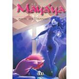 Mayaya, e o Extranho - Lge editora