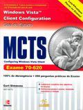 Mcts configuring windows vista client exame 70-620 - Alta books