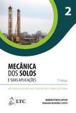 Mecânica dos Solos e suas Aplicações - Mecânica das Rochas, Fundações e Obras de Terra - Vol. 2
