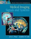 Medical imaging signals and systems - Phe - pearson higher education