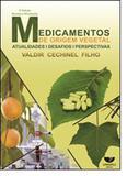 Medicamentos De Origem Vegetal Atualidades - Univali