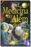 Medicina do alem - Farol das tres colinas