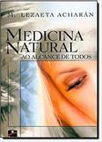 Medicina natural ao alcance de todos - Hemus