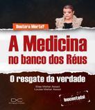 Medicina No Banco Dos Reus, A - Editora divulgacao cultural