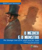 Medico E O Monstro, O / The Strange Case Of Dr.jekyll And Mr.hyde - Editora do brasil