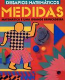 Medidas: Desafios Matemáticos - Editora nobel